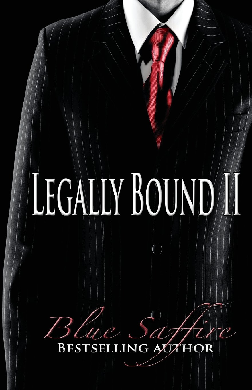 Read Online Legally Bound 2: Against The Law (Volume 2) ebook