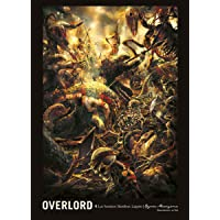 OVERLORD: THE UNDEAD KING N.4 LOS HEROICOS HOMBRES LAGARTO