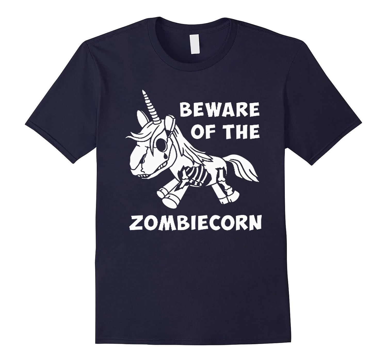 Zombie Unicorn T-Shirt Halloween BeWare Of The Zombiecorn-TJ