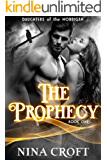 The Prophecy (Daughters of the Morrigan Book 1)