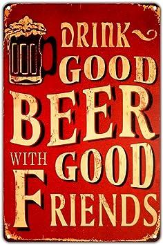 Drink Good Beer Man Cave Retro metal Aluminium Sign vintage