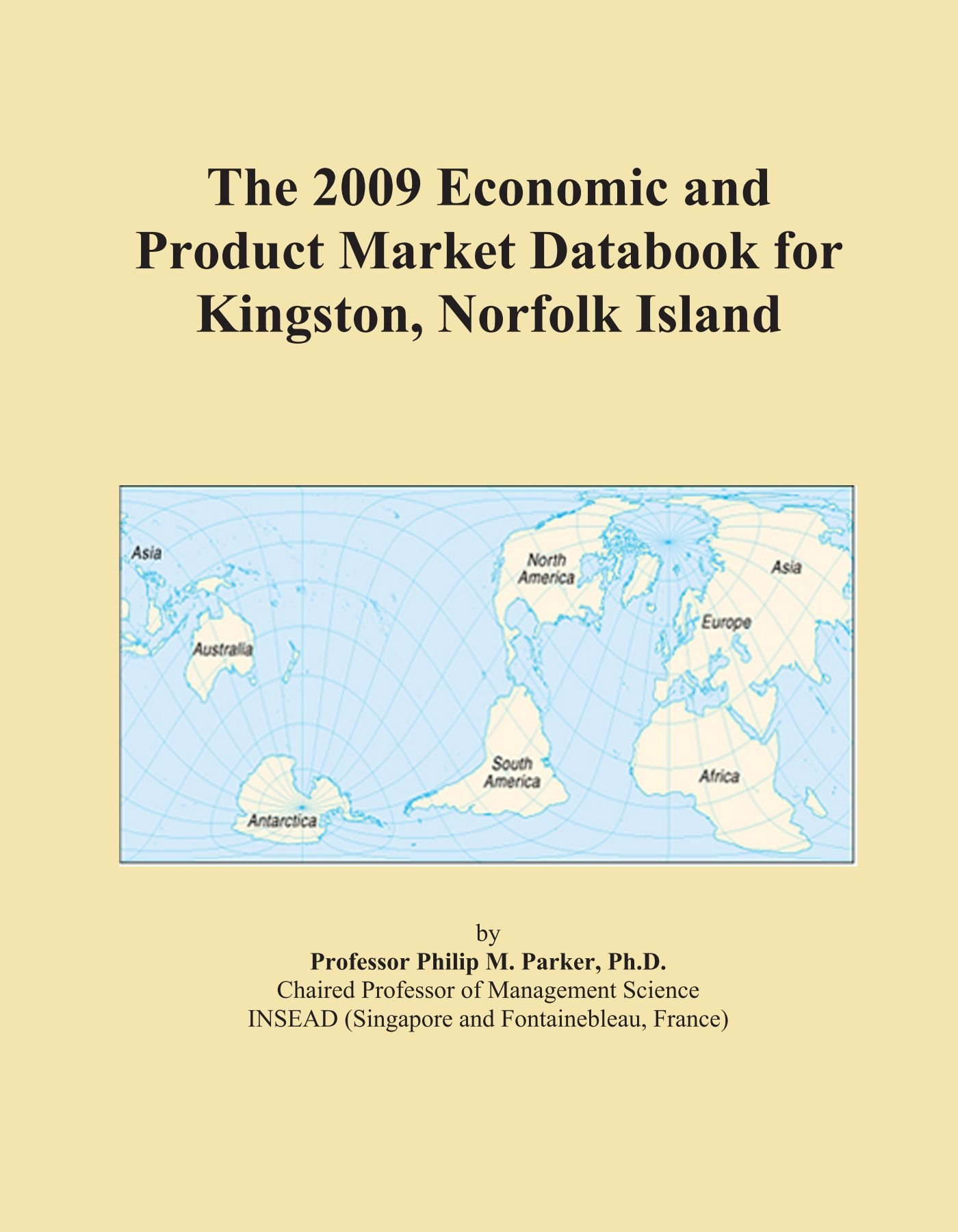 Download The 2009 Economic and Product Market Databook for Kingston, Norfolk Island PDF