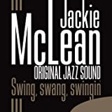 Original Jazz Sound: Swing, Swang, Swingin'