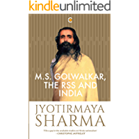 M.S. Golwakar, the RSS and India