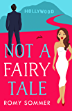 Not a Fairy Tale (The Royal Romantics, Book 4)