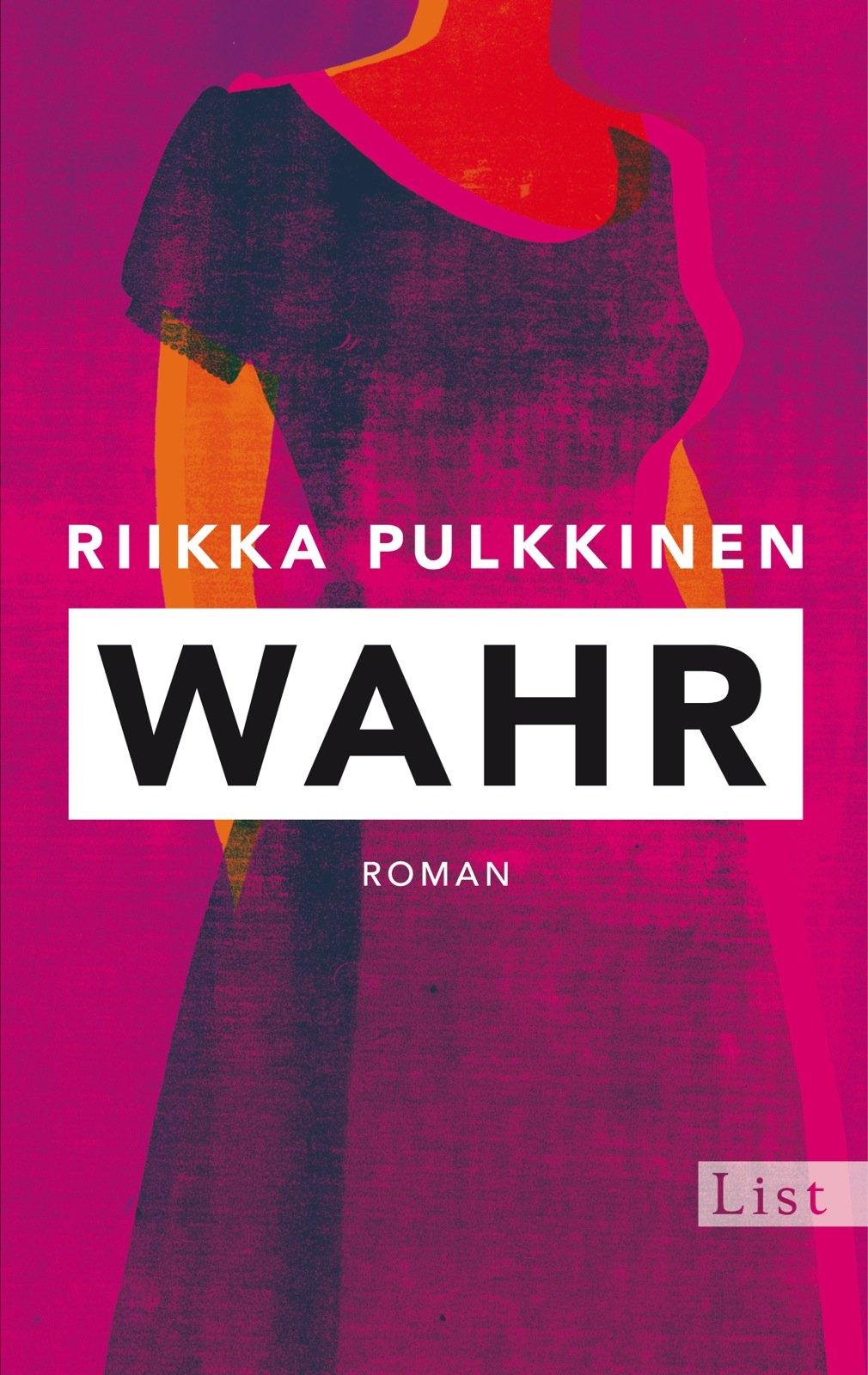 Wahr: Roman