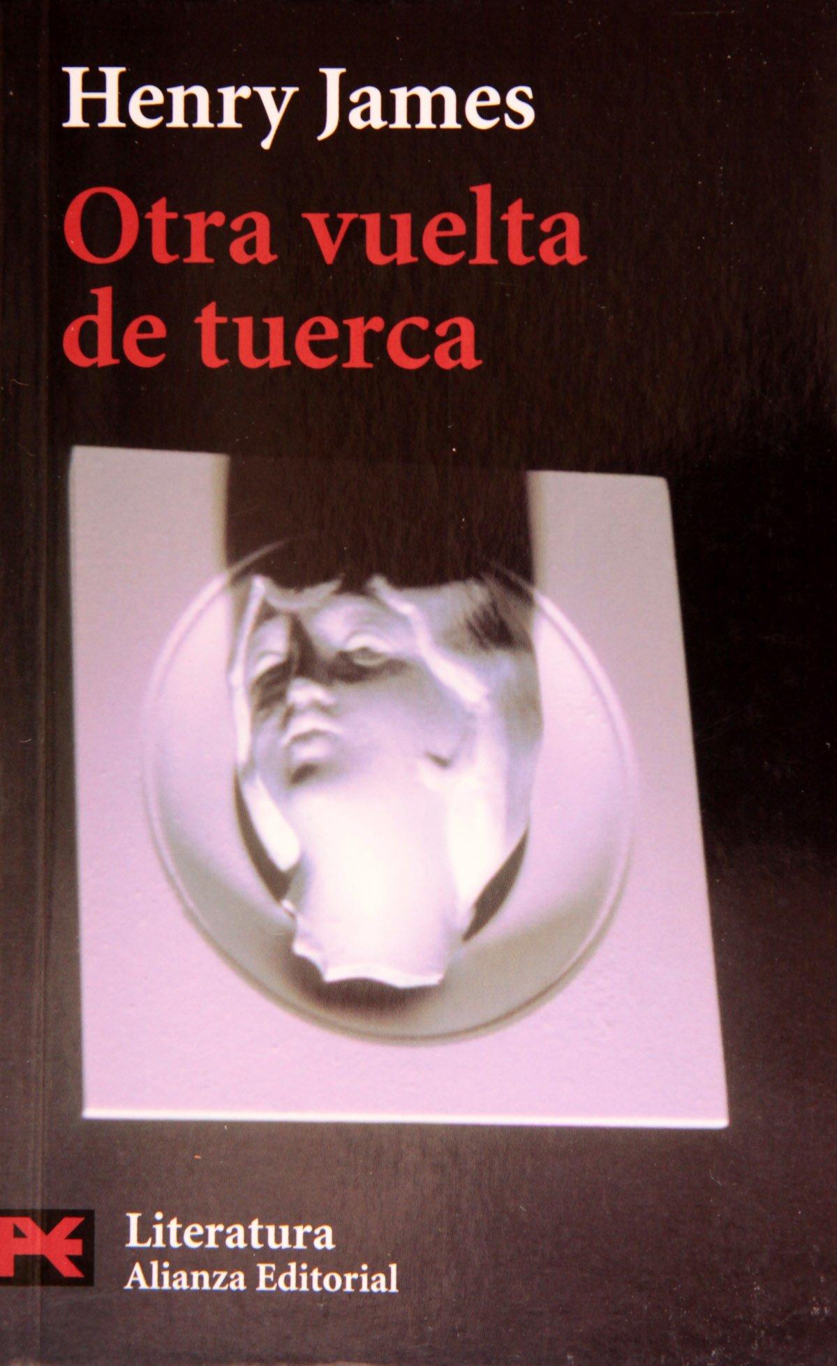 Otra vuelta de tuerca (El Libro De Bolsillo - Literatura)