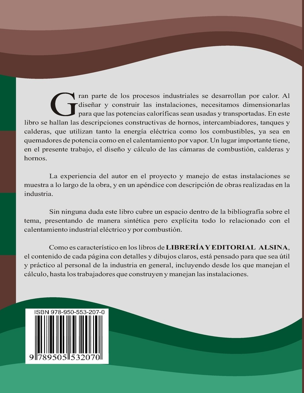 Calentamiento industrial electrico y por combustion: Volume 1: Amazon.es: Raúl H. Varetto: Libros