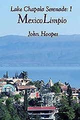 MexicoLimpio (Lake Chapala Serenade Book 1) Kindle Edition