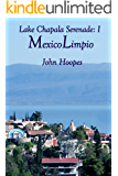 MexicoLimpio (Lake Chapala Serenade Book 1) (English Edition)