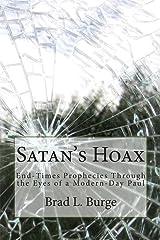 Satan's Hoax: End-Times Prophecies Through the Eyes of a Modern-Day Paul