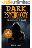 DARK PSYCHOLOGY: THE MECHANISMS OF CHANGE