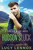 Hudson's Luck: A Forever Wilde Novel: Volume 4