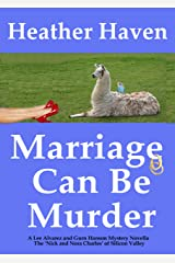 Marriage Can Be Murder: A Mystery Novella (Love Can Be Murder Mystery Novellas Book 2) Kindle Edition