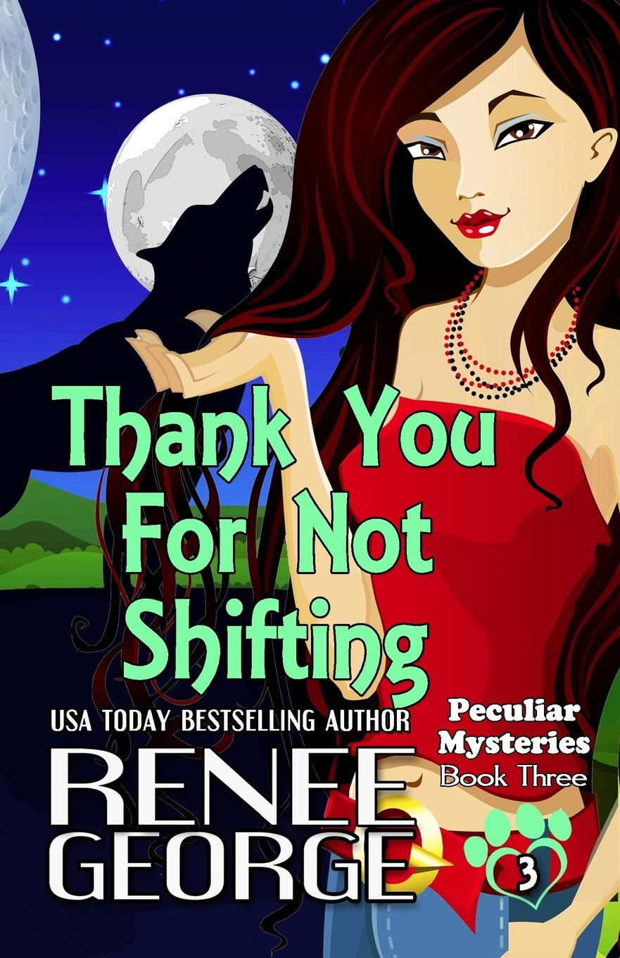 Thank You For Not Shifting (Peculiar Mysteries) (Volume 3) pdf