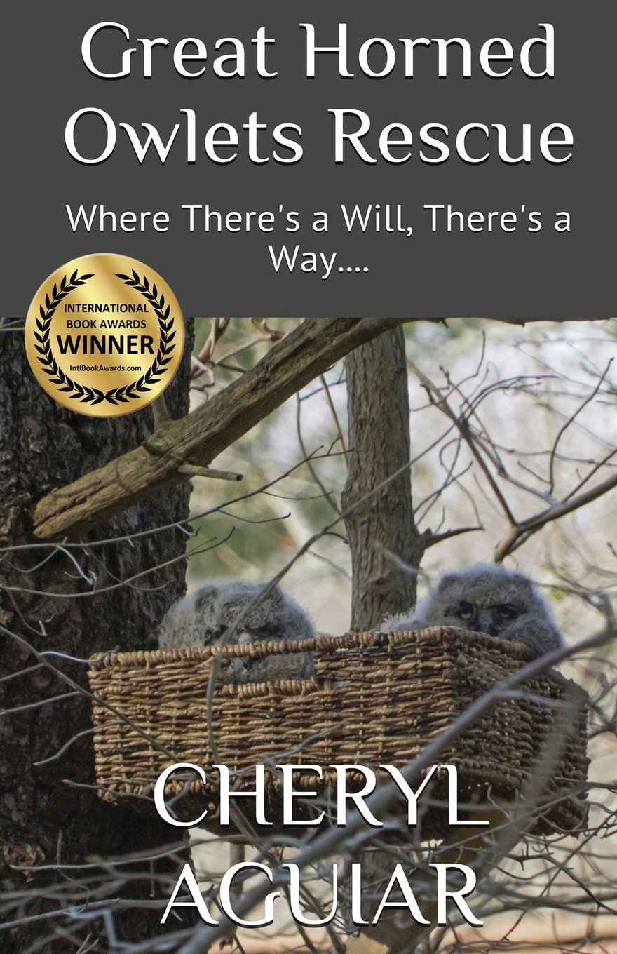 Download Great Horned Owlets Rescue: Where There's a Will, There's a Way (Revised 2018) ebook