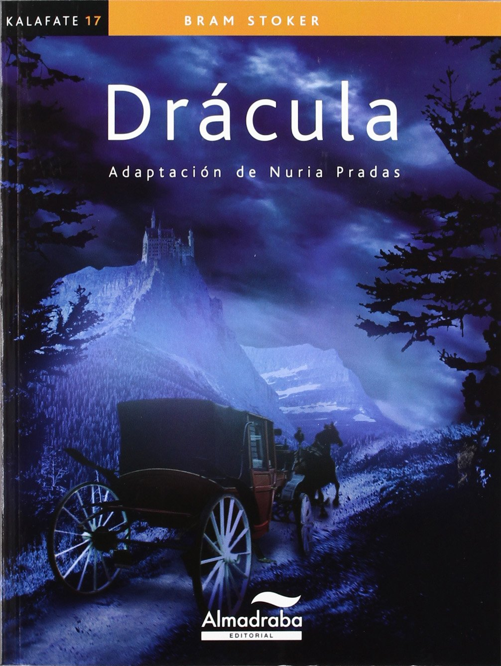 Drácula (kalafate) (Colección Kalafate): Amazon.es: Stoker, Bram, Danide, Pradas, Núria: Libros