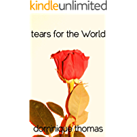 Tears For The World
