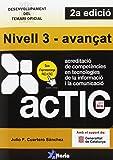 Certificacions ACTIC.: Nivell 3 - avançat