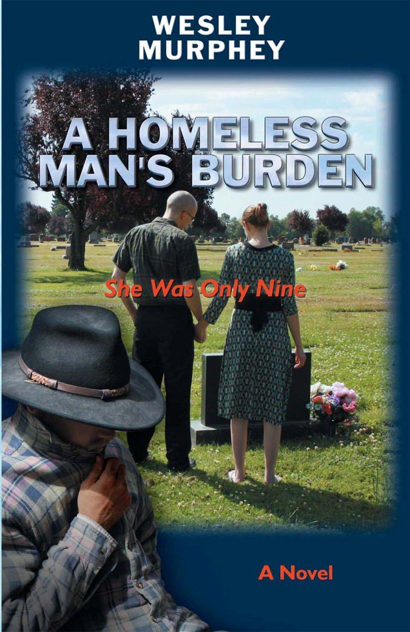 A Homeless Man's Burden: She Was Only Nine ebook