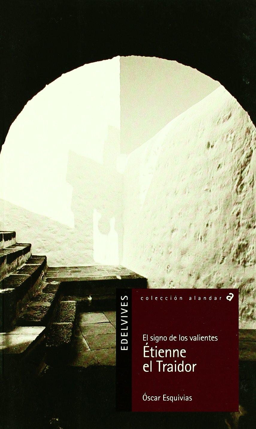Etienne, El Traidor (Alandar) (Spanish Edition) (Spanish) Paperback – December 23, 2008