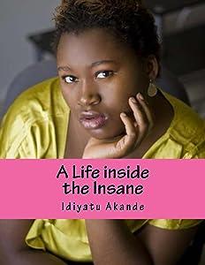A Life inside the Insane