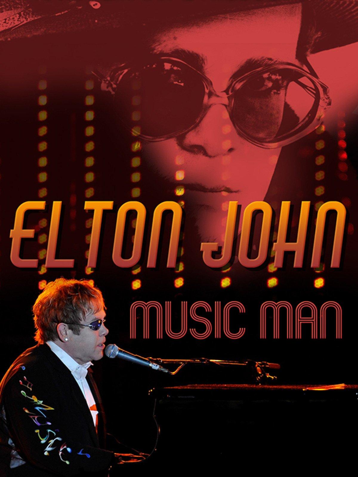 Elton John: Music Man
