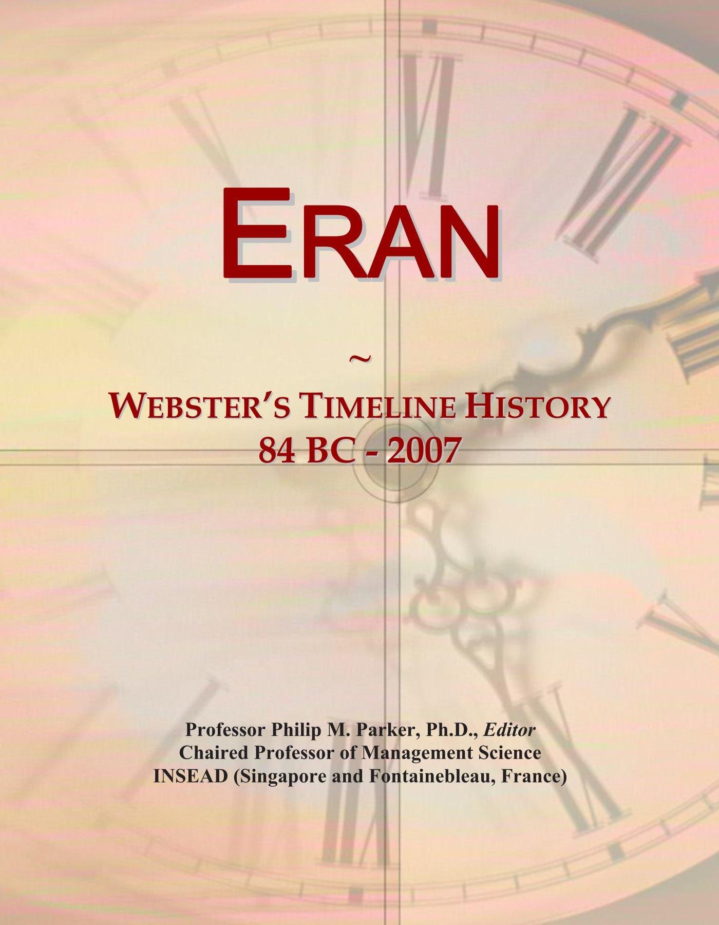 Eran: Webster's Timeline History, 84 BC - 2007 ebook