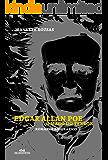 Edgar Allan Poe: o Mago do Terror  –  Romance Biográfico