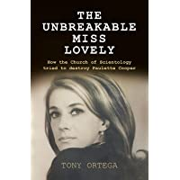 The Unbreakable Miss Lovely: How the Church of Scientology tried to destroy Paulette Cooper