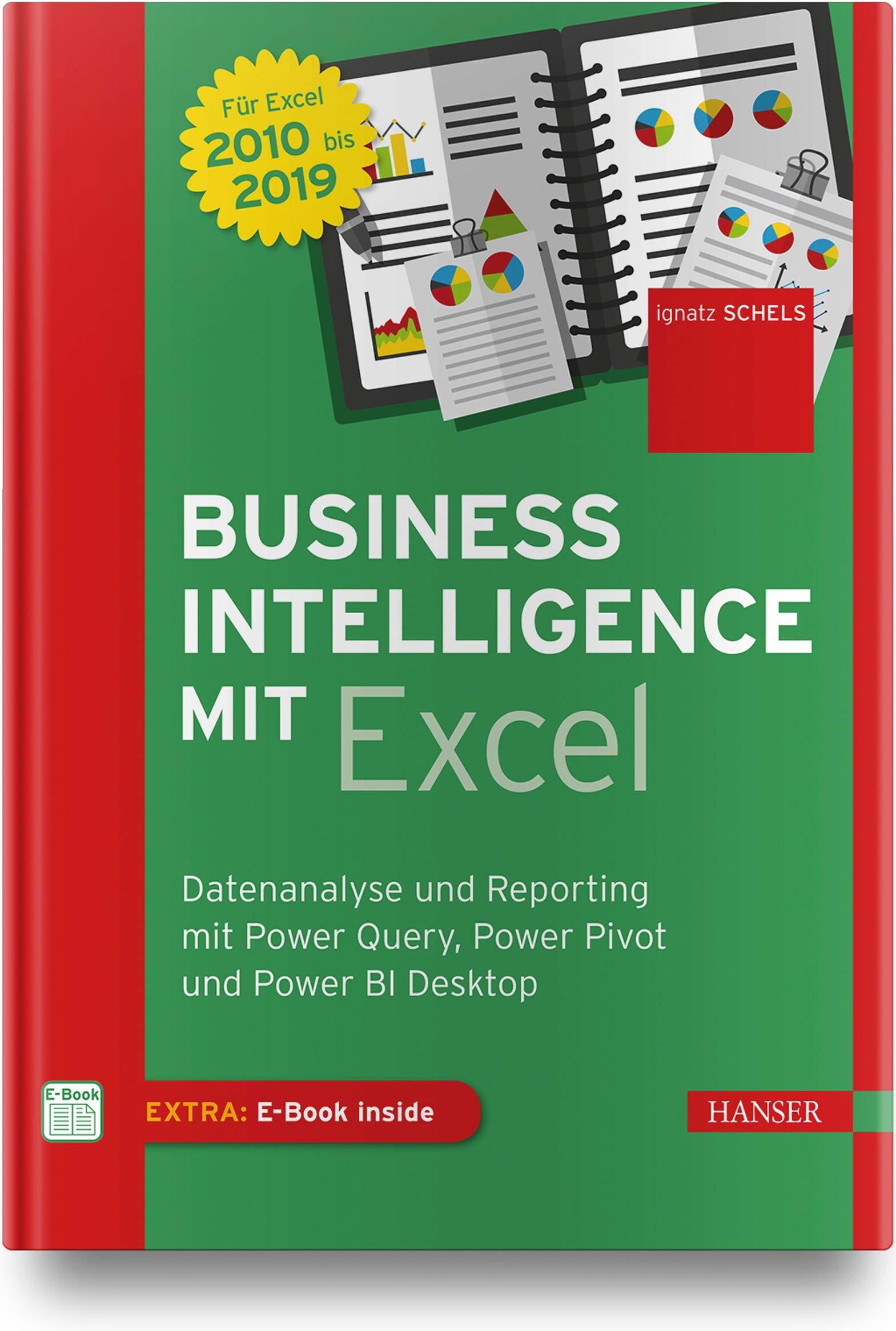 Business Intelligence mit Excel: Datenanalyse und Reporting ...