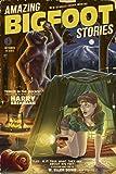 Amazing Bigfoot Stories (12x18 Art Print, Wall Decor Travel Poster)