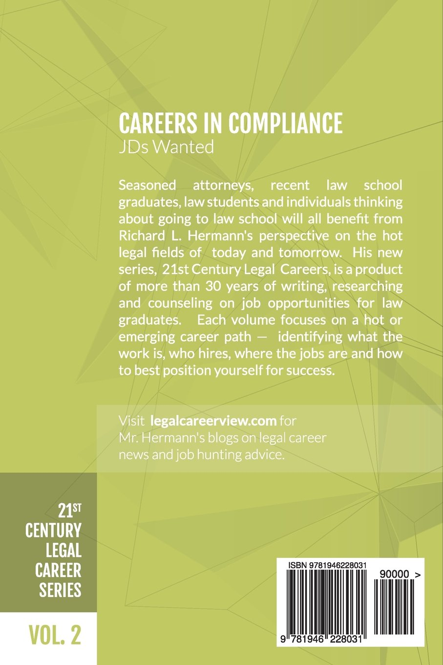 Careers in Compliance: JDs Wanted (21st Century Legal Career