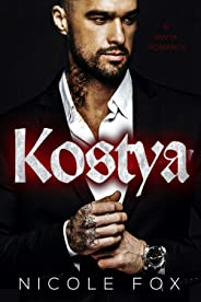 Kostya: A Dark Mafia Romance (Zinon Bratva)