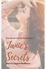 Janie's Secrets: The Harrell Family Chronicles Kindle Edition