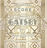 The Great Gatsby: The Orchestral Score From Baz Luhrmann's Film