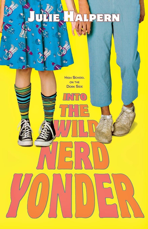 Download Into the Wild Nerd Yonder ebook