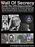 Wall Of Secrecy - Inside The JFK Assassination: - How James Angleton & William Harvey Set  Up An Assassination Team Inside The CIA