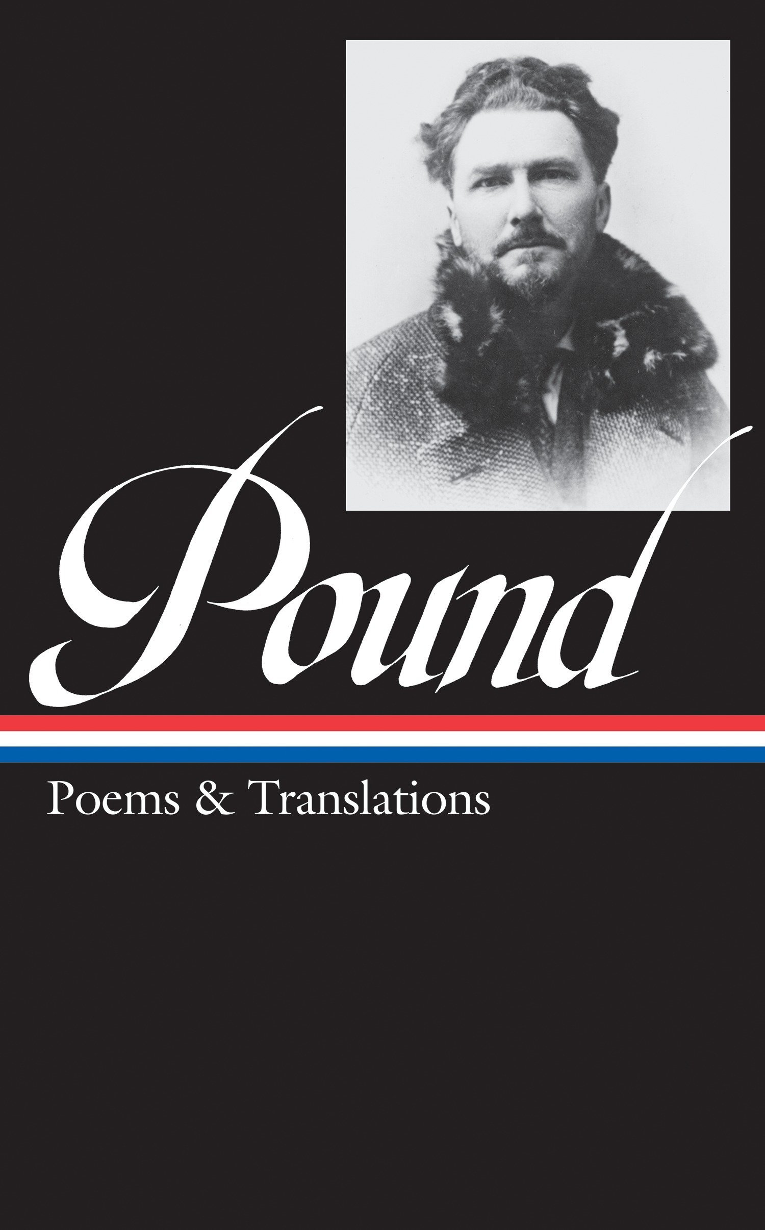 Read Online Ezra Pound: Poems & Translations (LOA #144) (Library of America) PDF