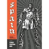 Street Fighting Men: Spain Vol. 1 (Street Fighting Man)
