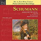 Schumann: Album for the Young — Opus 68, for the Piano