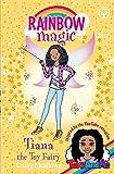 Tiana the Toy Fairy: Toys AndMe Special Edition (Rainbow Magic)