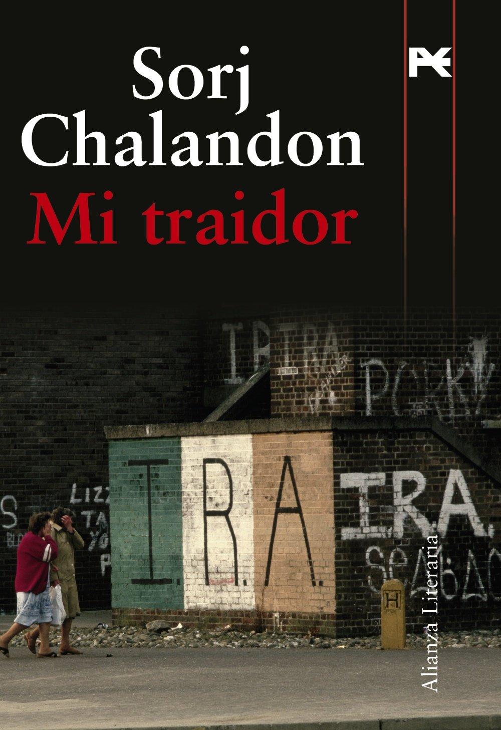 Mi traidor (Alianza Literaria (Al)): Amazon.es: Chalandon, Sorj ...