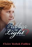 Ribbon of Light (Begin Again Series Book 3)
