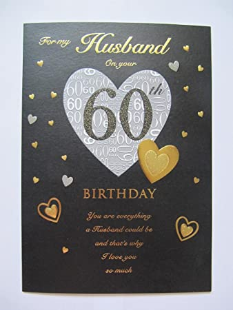 STUNNING TOP RANGE GLITTERED FOR MY HUSBAND ON YOUR 60TH BIRTHDAY GREETING CARD By Birthday Cards