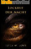 Lockruf der Nacht (Volume 1) (Die Traumdämonen-Saga)