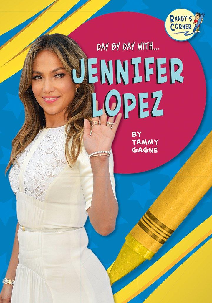 Jennifer Lopez (Day by Day With)