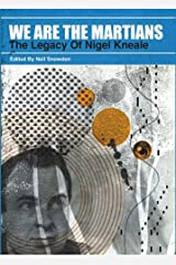 We Are The Martians: The Legacy of Nigel Kneale Hardcover