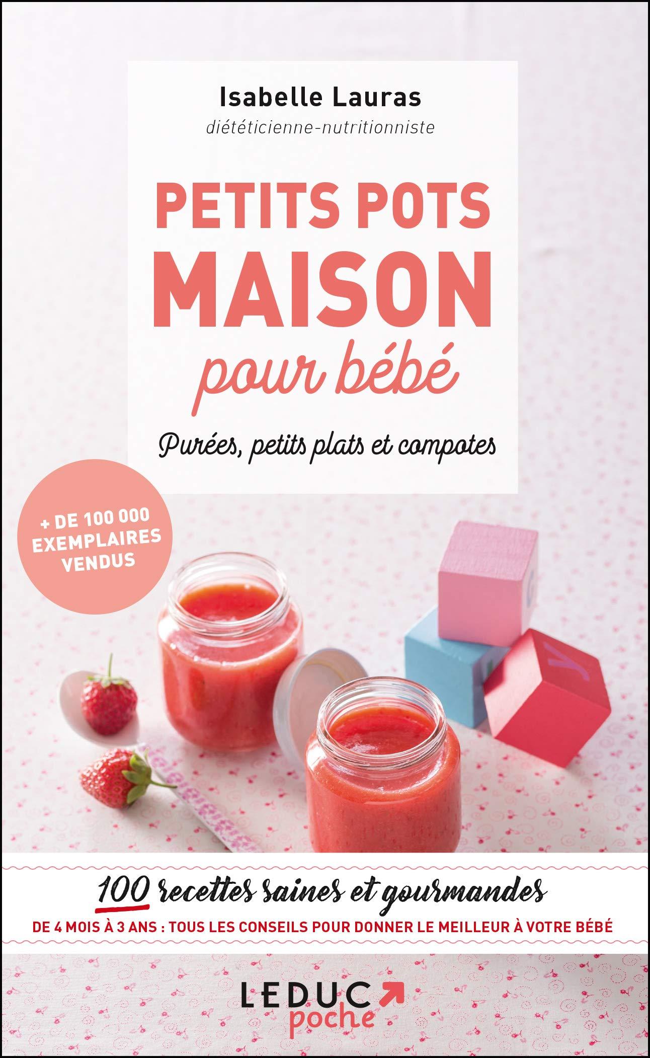 Petits pots maison pour bébé, purée, petits plats et compotes ...