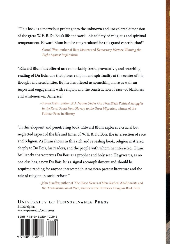 W E B Du Bois American Prophet Politics And Culture In Modern